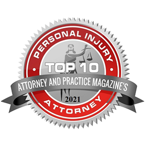 Attorney and Practice Magazine's Personal Injury Attorney Top 10 –2021